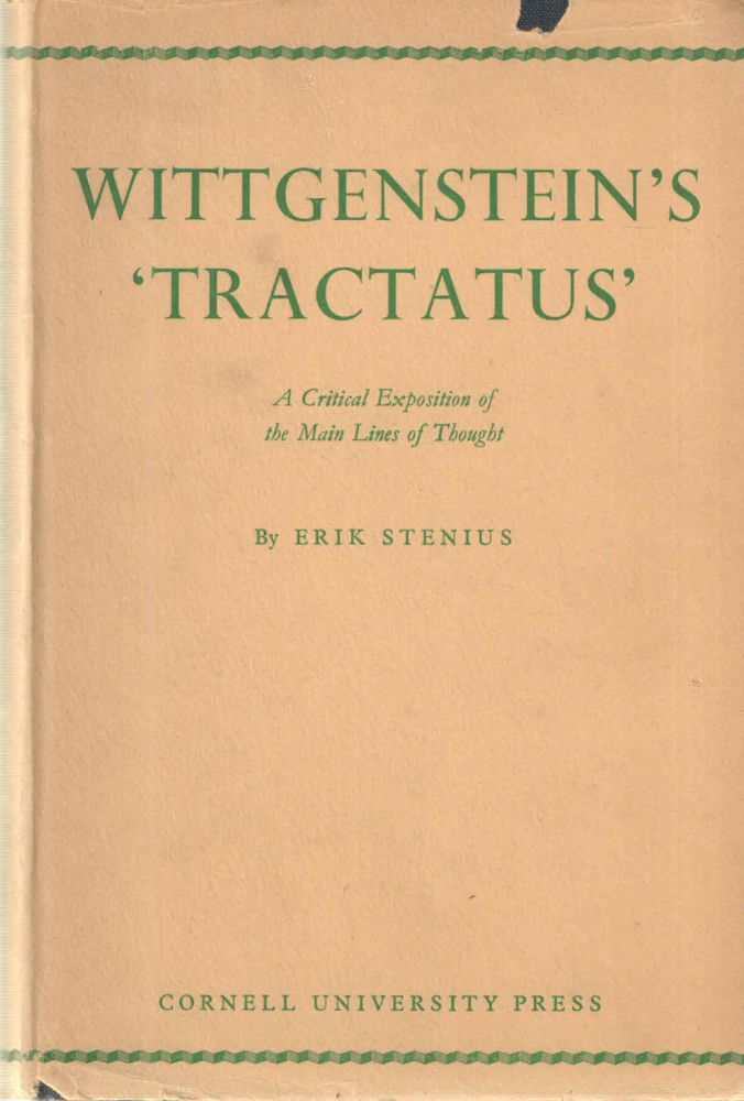 Wittgenstein's 'Tractatus'; A Critical Exposition of the Main Lines ofr Thought. Erik Stenius.