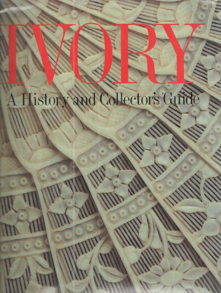 Ivory - A History and Collector's Guide. Michael. Vickers.