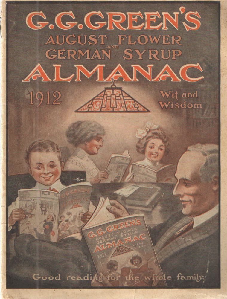 G.G.Green's August Flower and German Syrup Almanac ; Wit and Wisdom. G G. Green.