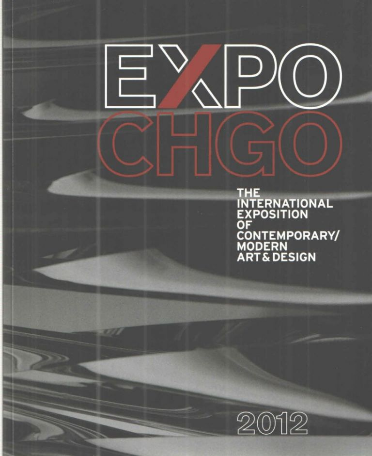 Exp Chgo; The International Exposition of Contemporary/Modern Art & Design