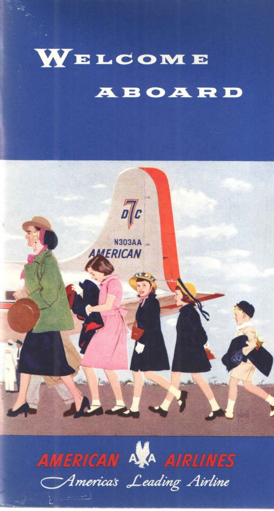 Welcome Aboard. American Airlines.