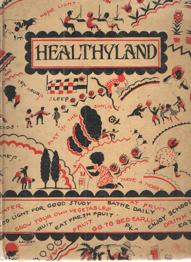 Healthyland; A Book of Health Stories, Plays, Verses and Color Drawings for Children