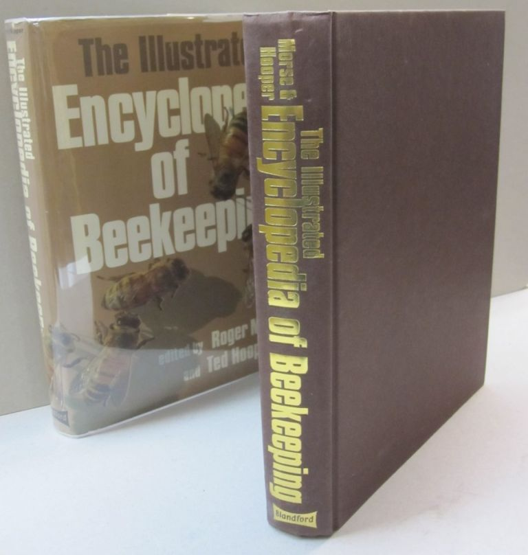 The Illustrated Encyclopedia of Beekeeping. Roger Morse, Ted Hooper.