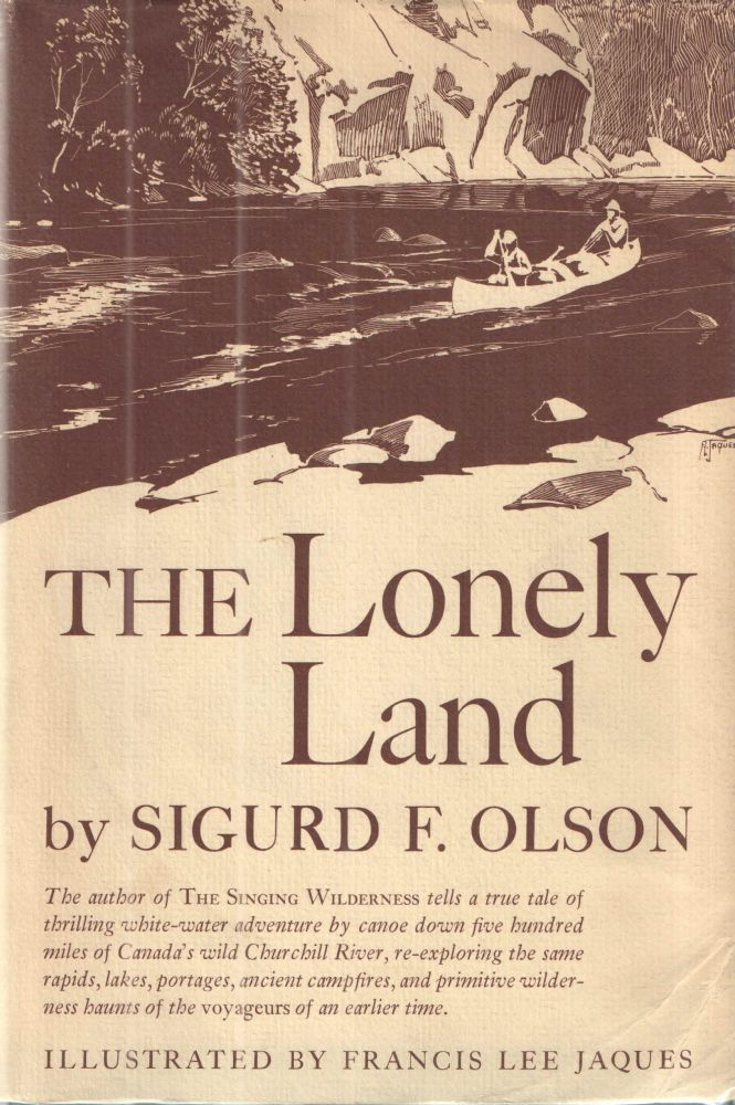 The Lonely Land. Sigurd Olson.