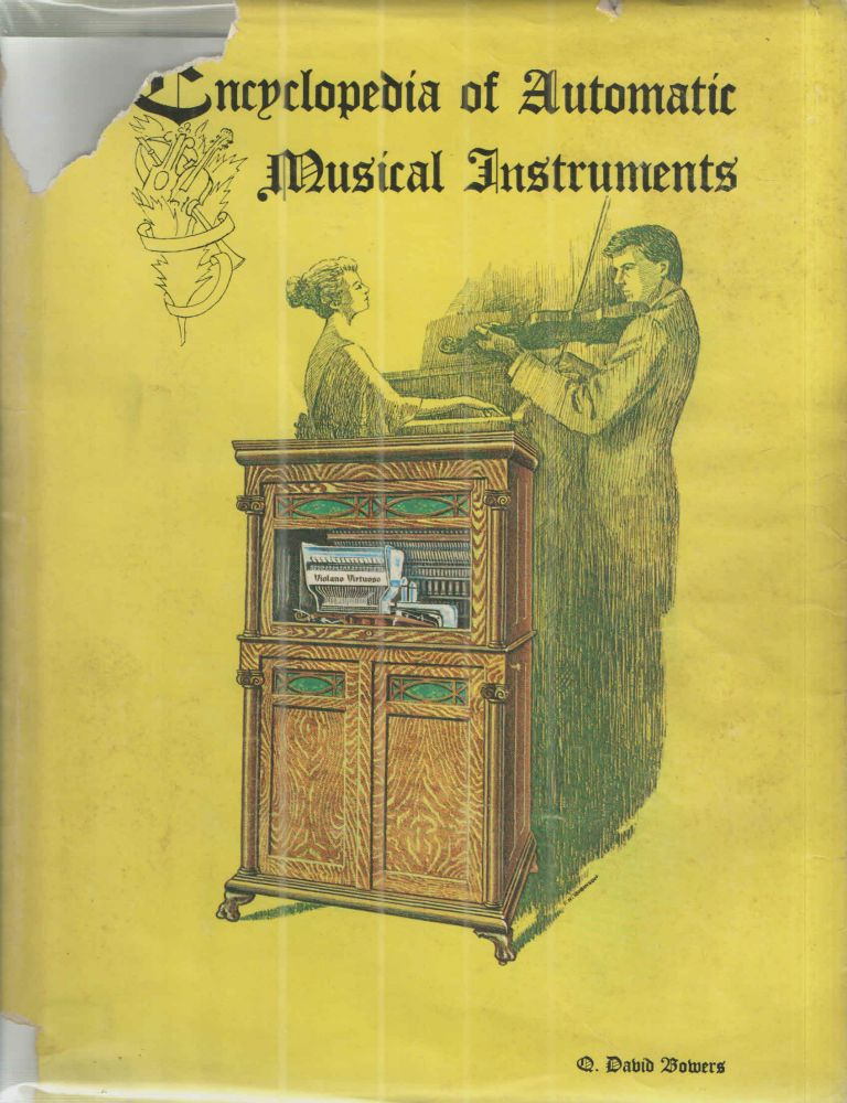 Encyclopedia of Automatic Musical Instruments. C David Bowers.