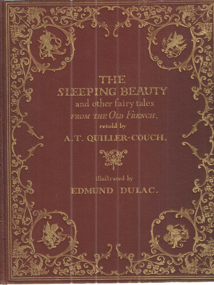 The Sleeping Beauty and other Fairy Tales. A T. Quiller-Couch.
