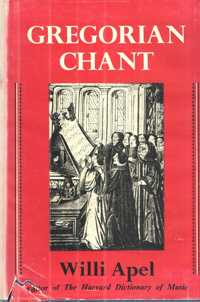 Gregorian Chant by Willi Apel on Midway Book Store