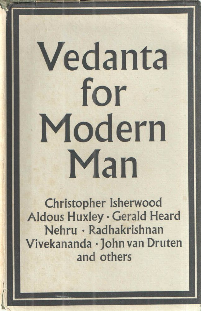 Vedanta for Modern Man. edited Christopher Isherwood.