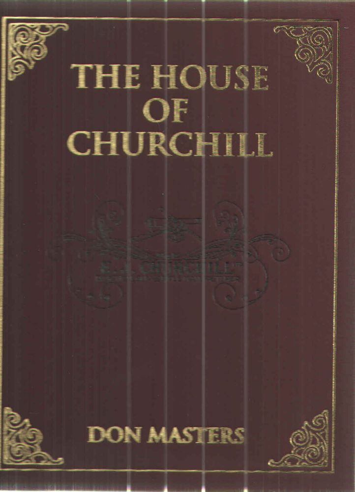 The House of Churchill. D A. Masters.