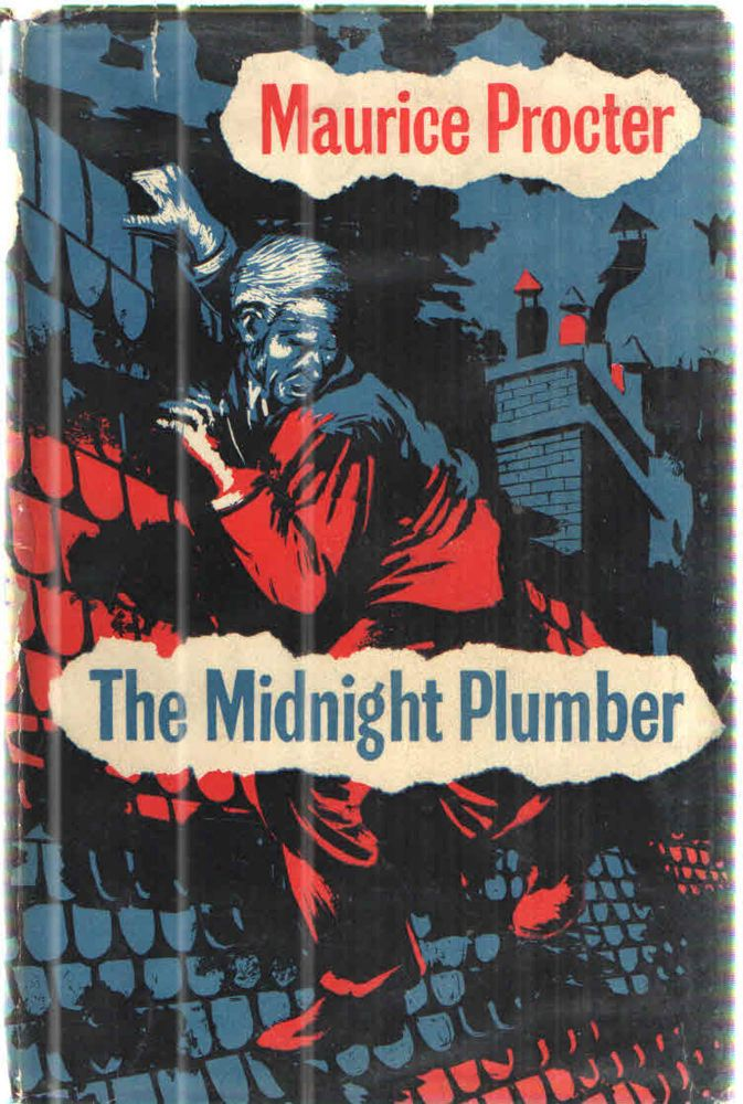 The Midnight Plumber. Maurice Procter.
