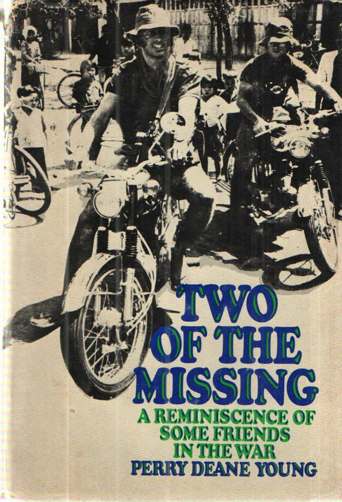Two of the Missing; A Reminiscence of Some Friends in the War. Perry Deane Young.