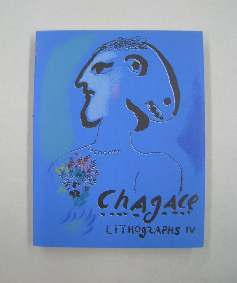 The Lithographs of Chagall 1969-1973. Charles Sorlier.