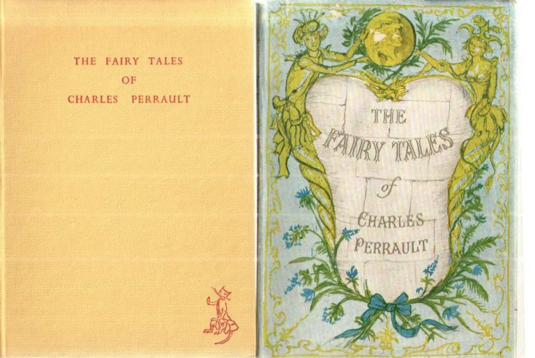 The Fairy Tales of Charles Perrault. Charles Perrault, newly, Norman Denny, Compton Mackenzie.