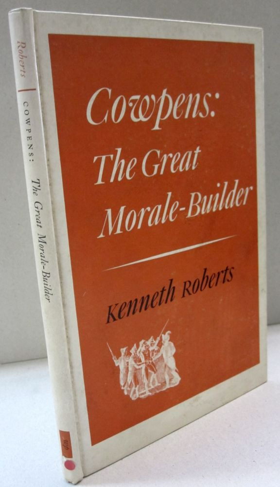 Cowpen: The Great Morale Builder. Kenneth Roberts.