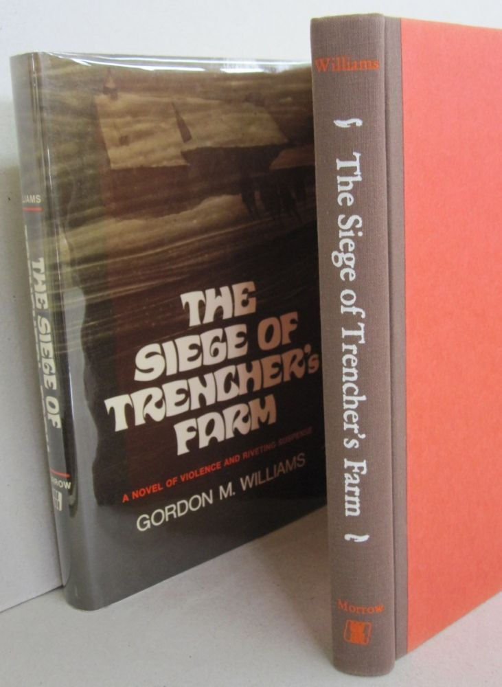 The Siege of Trencher's Farm; A Novel of Violence and Riveting Suspense. Gordon M. Williams.