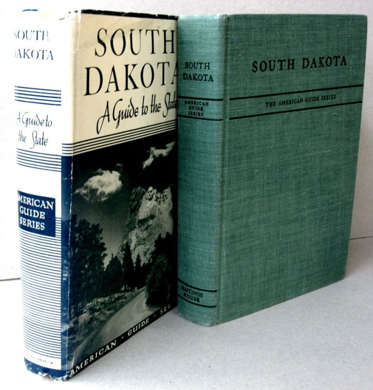 South Dakota; A guide to the State. M. Lisle Reese.