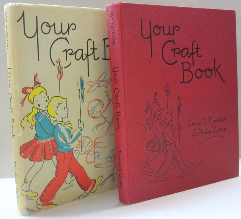 Your Craft Book. Louis V. Newkirk.