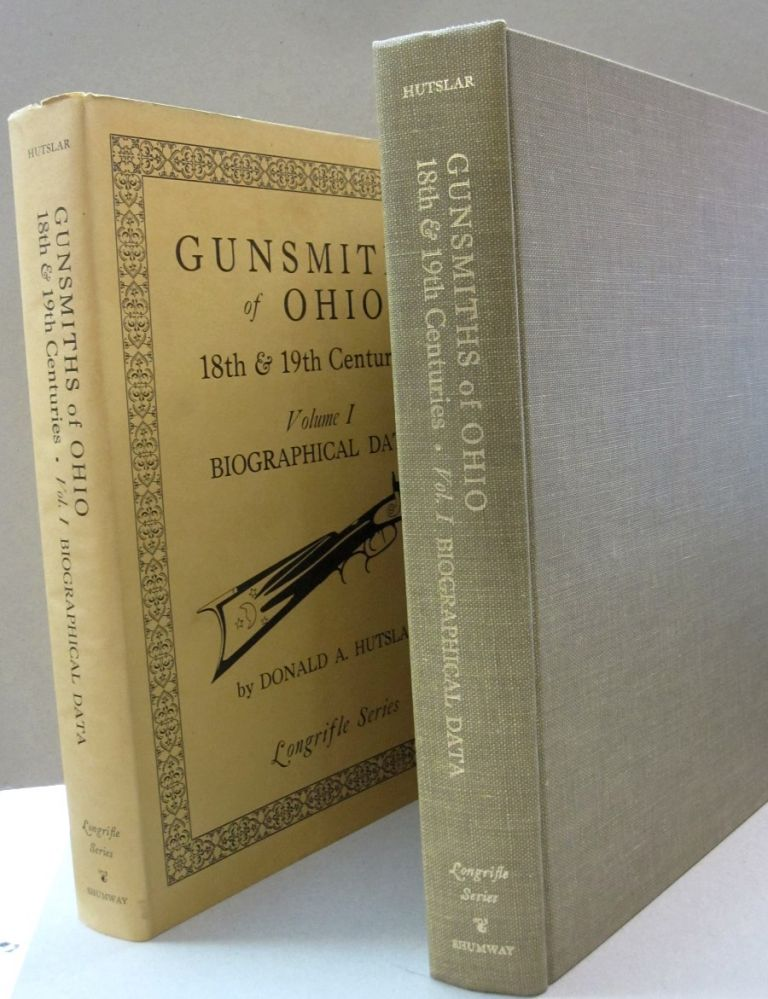 Gunsmiths of Ohio 18th & 19th Centuries; Volume 1 Biographical Data. Donald A. Hutslar and, Nancy Bagby.