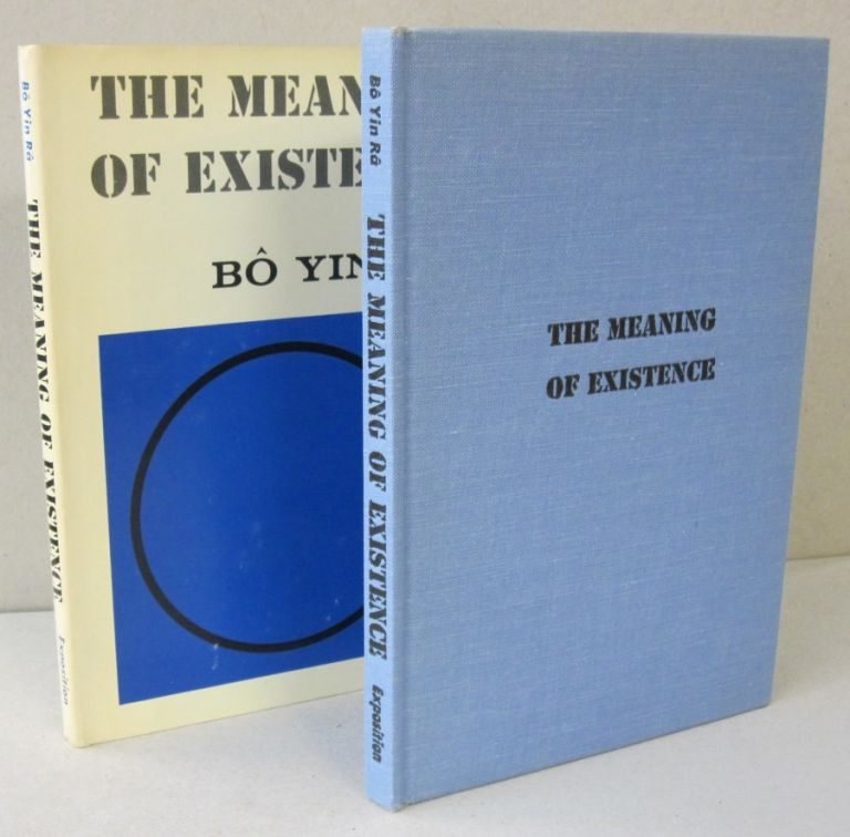 The Meaning of Existence. Bo Yin Ra.