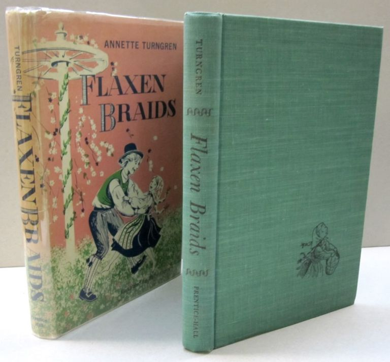 Flaxen Braids; A Chapter From a Real Swedish Childhood. Annette Turngren.