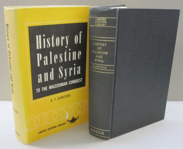 History of Palestine and Syria; To the Macedonian Conquest. A T. Olmstead.