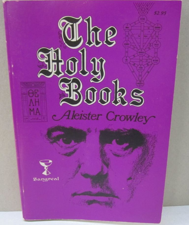 The Holy Books. Aleister Crowley.