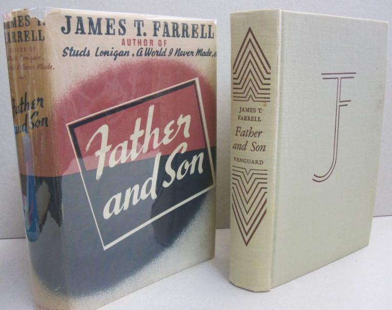 Father and Son. James T. Farrell.