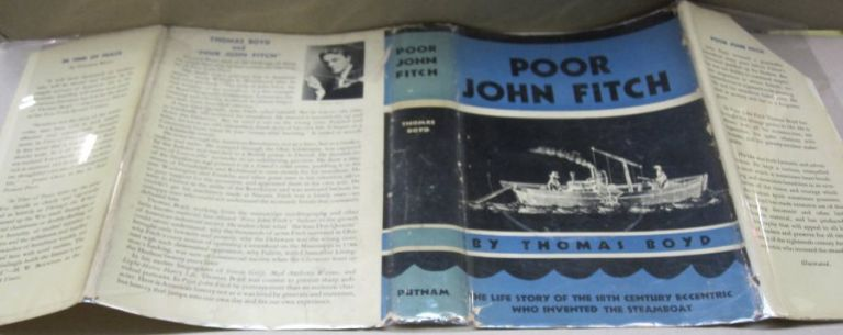 Poor John Fitch; The Life Story of the 18th Century Eccentric who Invented the Steamboat. Thomas Boyd.