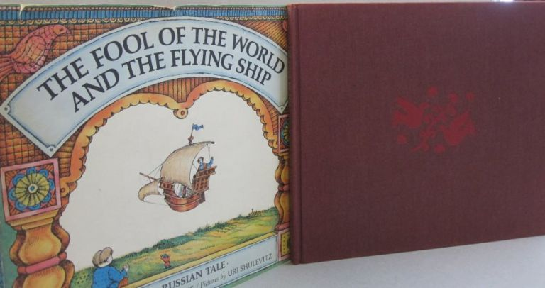 The Fool of the World and the Flying Ship. Arthur Ransome.