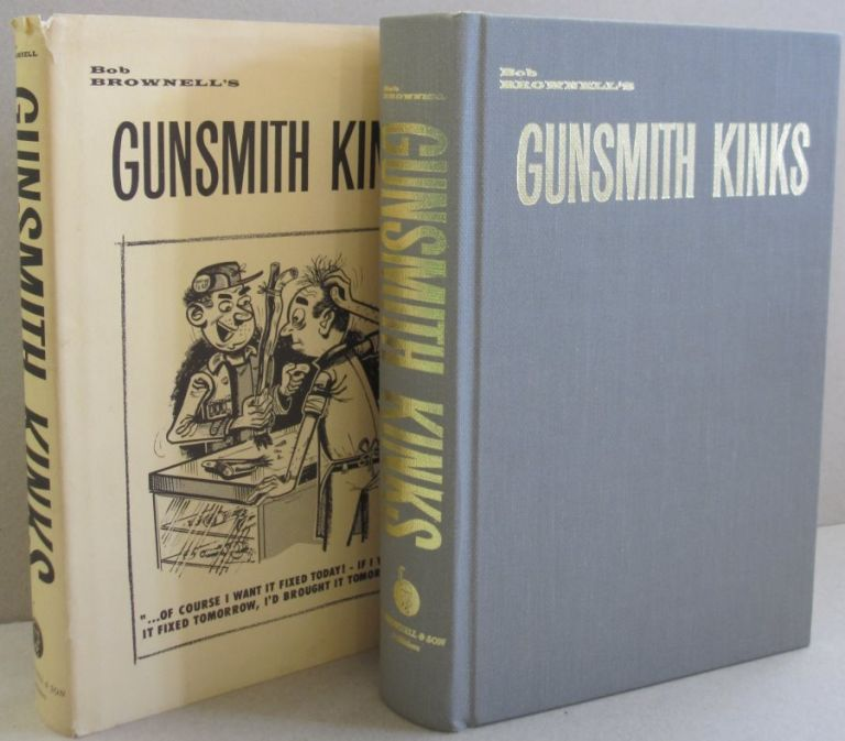 Gunsmith Kinks. Bob Brownell.