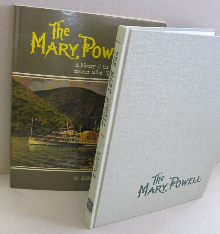 "The Mary Powell; A History of the Beautiful Side-Wheel Steamer called ""Queen of the Hudson,"" Donald C. Ringwald."