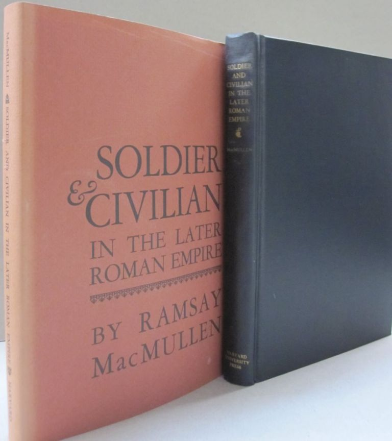 Soldier & Civilian in the Later Roman Empire. Ramsay MacMullen.