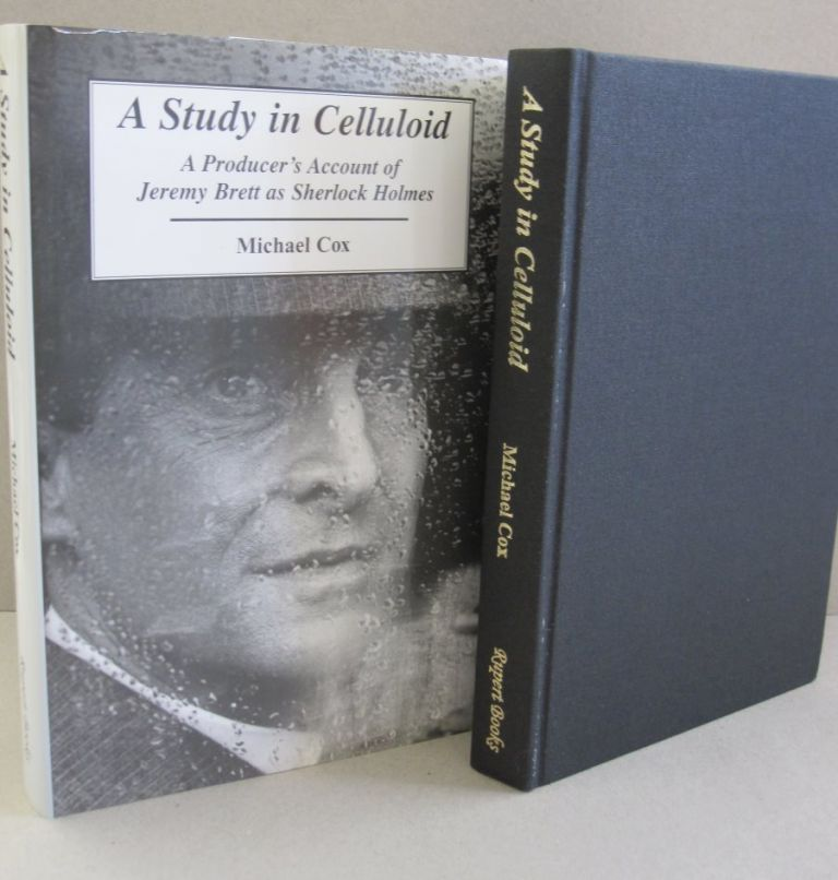 A Study in Celluloid: A producer's Account of Jeremy Brett as Sherlock Holmes. Michael Cox.