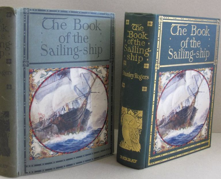 The Book of the Sailing Ship. Stanley Rogers.