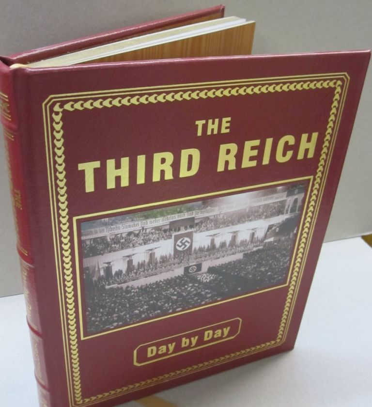 The Third Reich Day by Day. Christopher Ailsby.