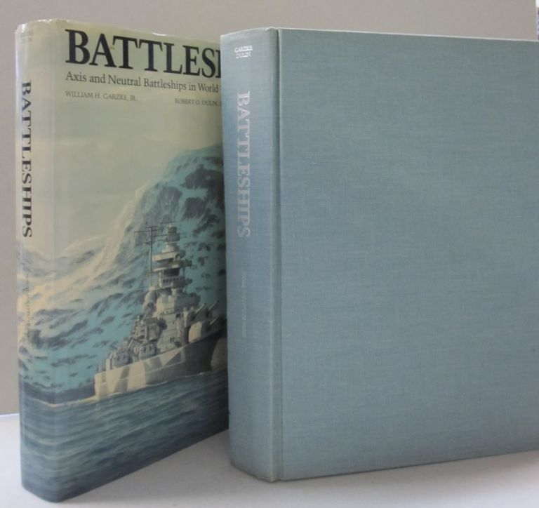 Battleships: Axis and Neutral Battleships in World War II. And Dulin William, Robert O. Garzke.