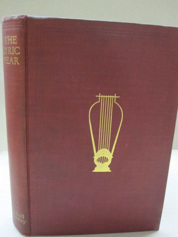The Lyric Year; One Hundred Poems. Edna St. Vincent Mallay.
