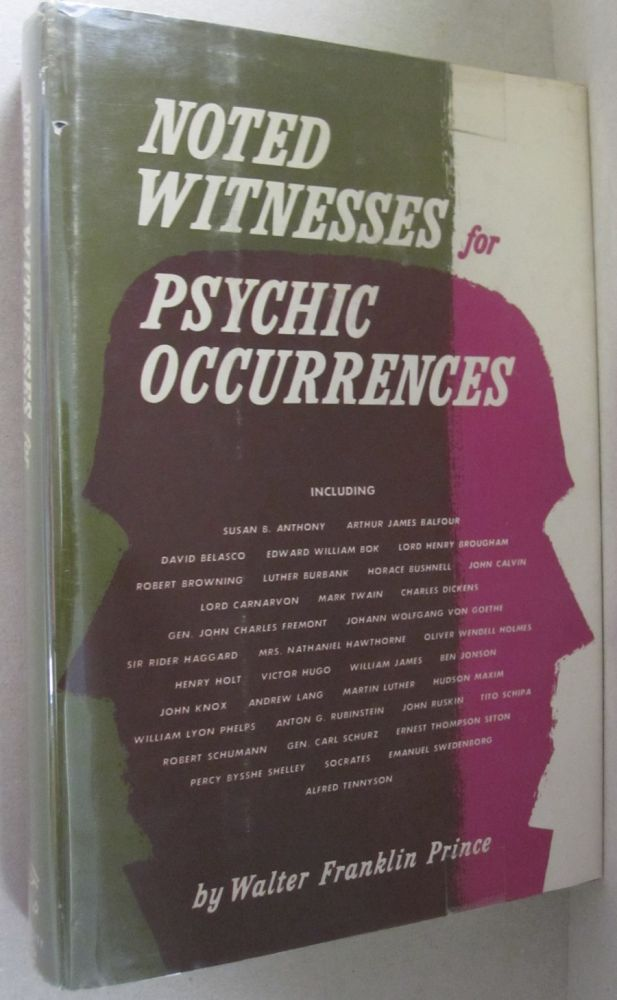 Noted Witnesses for Psychic Occurences. Walter Franklin Prince.