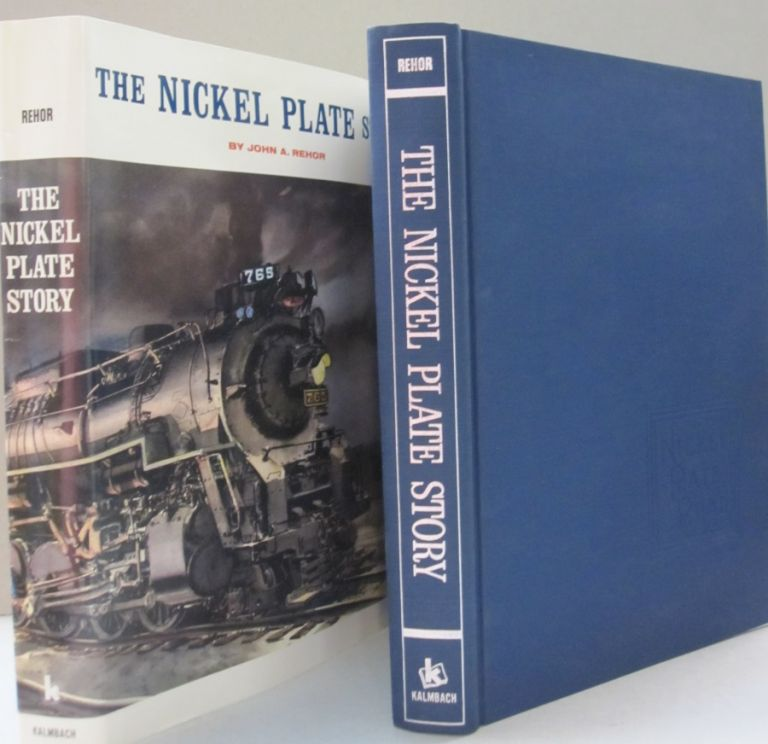 The Nickel Plate Story. John A. Rehor.
