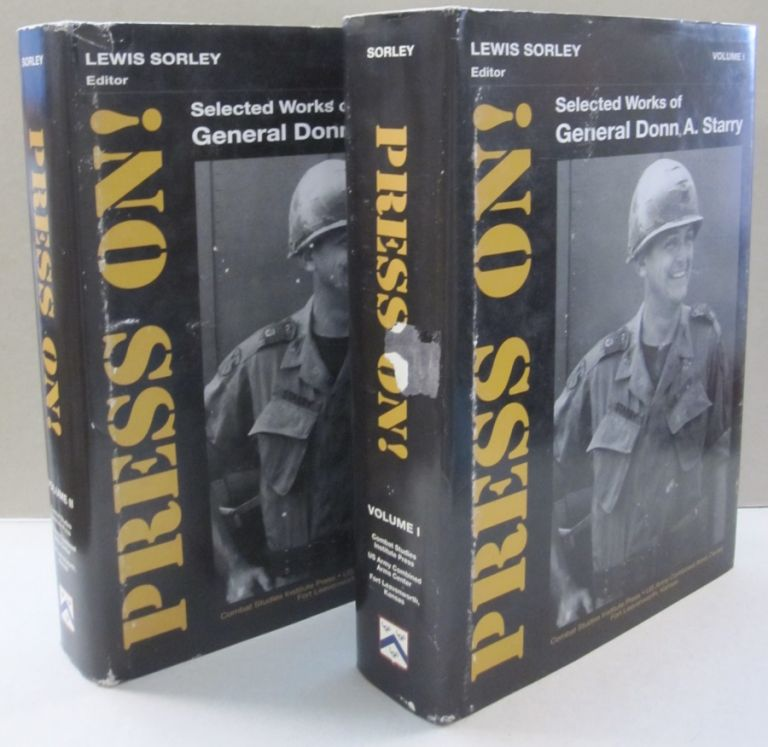 Press On! Selected Works of General Donn A. Starry. Lewis Sorley.
