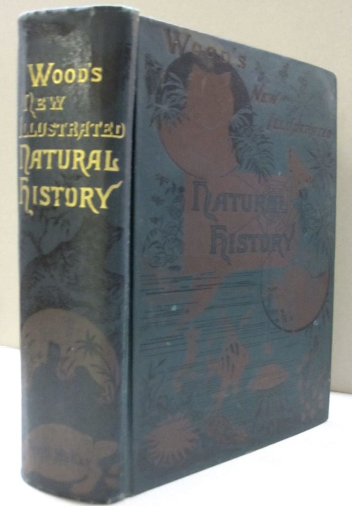 The New Illustrated Natural History. Rev. J. G. Wood.