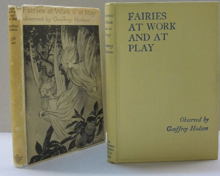 Fairies at Work & at Play. Geoffrey Hodson.