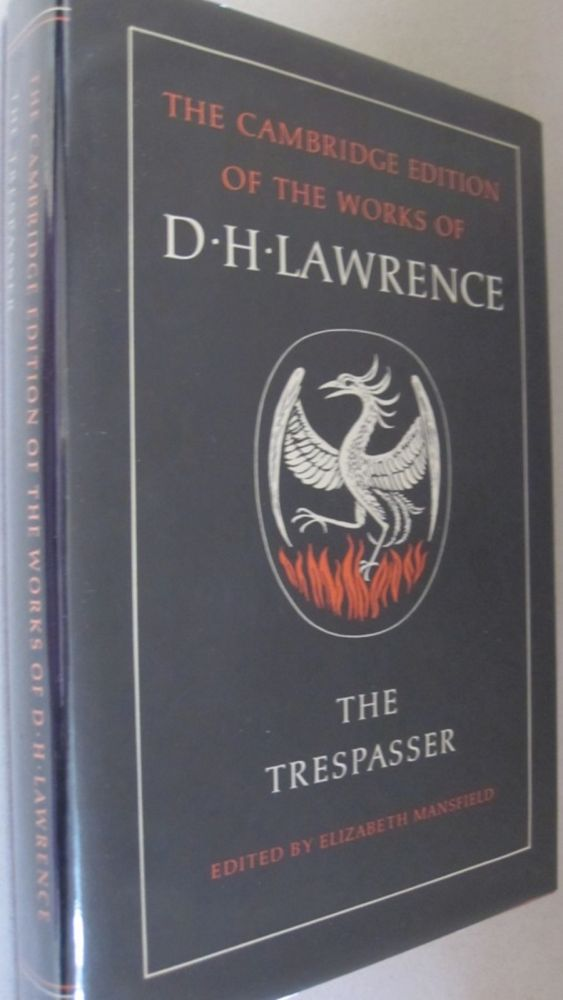 The Trespasser (The Cambridge Edition of the Works of D. H. Lawrence). D. H. Lawrence.