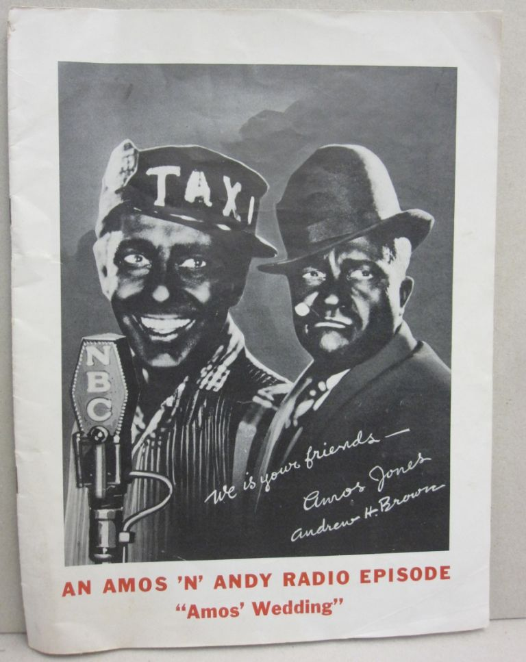 "An Amos 'N' Andy Radio Episode ""Amos' Wedding"" Amos 'N' Andy."