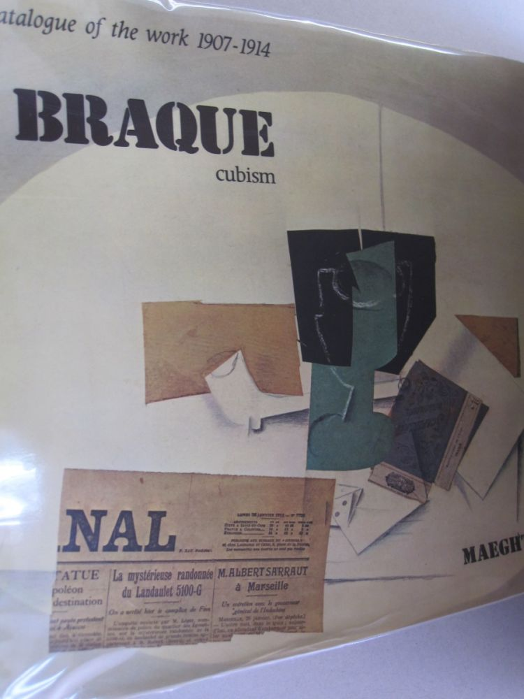 Braque Cubism 1907 - 1914 Catalogue of the work. Nicole Worms de Romilly, Jean Laude.