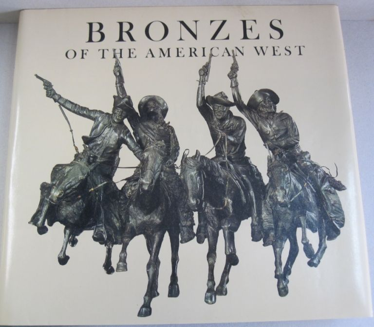 Bronzes of the American West. Patricia Janis Broder.