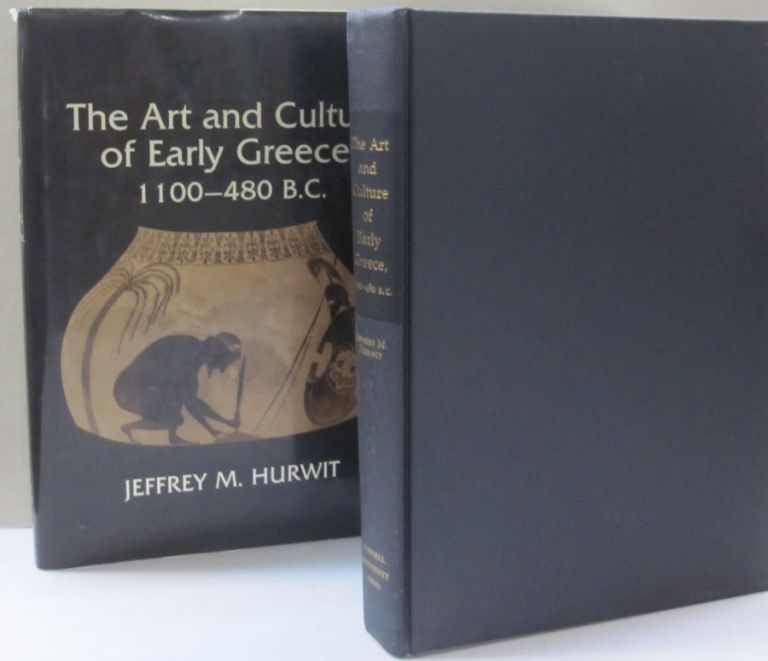 The Art and Culture of Early Greece, 1100-480 B.C. Jeffrey M. Hurwit.