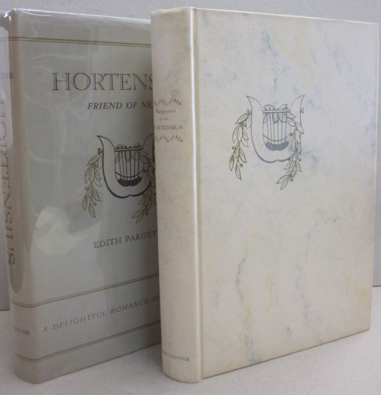 Hortensius Friend of Nero; A Delightful Romance of Pagan Rome. Edith Pargeter, Ellis Peters.