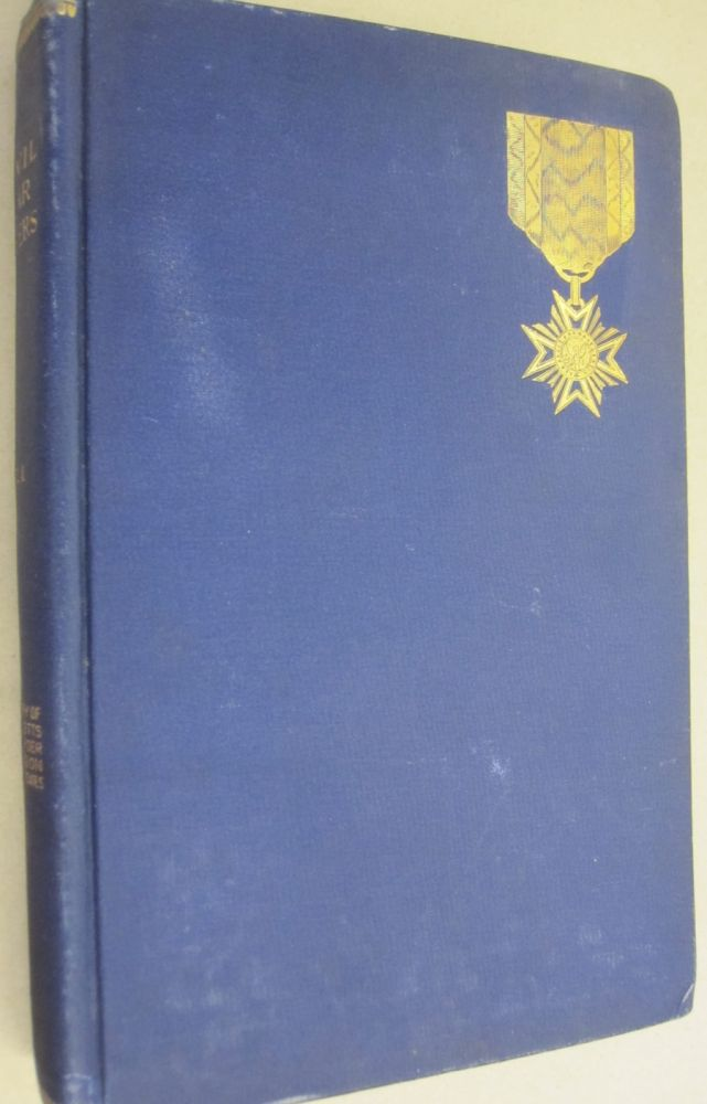 Civil War Papers; Read Before the Commandery of the State of Massachusetts, Military Order of the Loyal Legion of the United States
