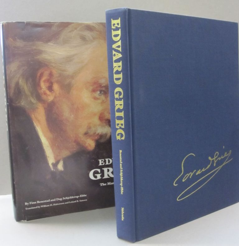 Edvard Grieg: the Man and the Artist. Finn, Dag Benestad Schjulderup-ebbe.